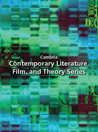 Cambria Press Series in Literature, Film and Theory