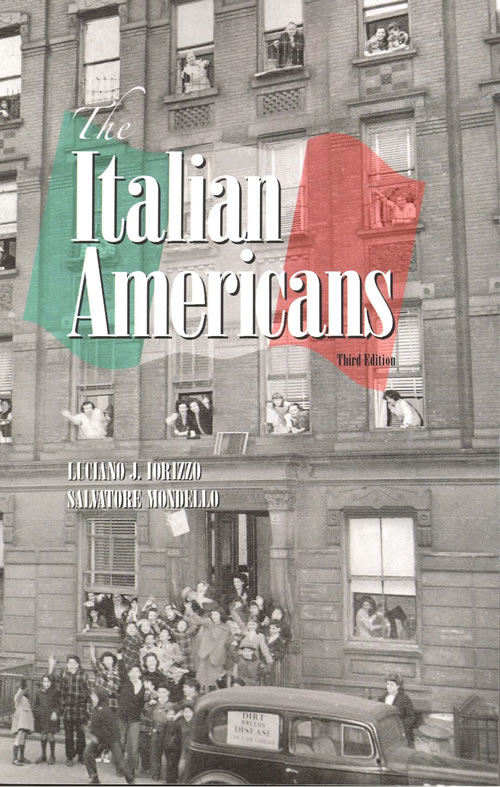The Italian Americans  Third Edition