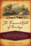 The Crimsoned Hills of Onondaga: Romantic Antiquarians and the Euro-American Invention of Native American Prehistory