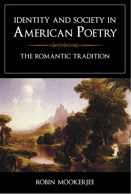 Front Cover Identity and Society in American Poetry: The Romantic Tradition