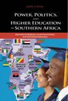 Power, Politics, and Higher Education in Southern Africa: International Regimes, Local Governments, and Educational Autonomy