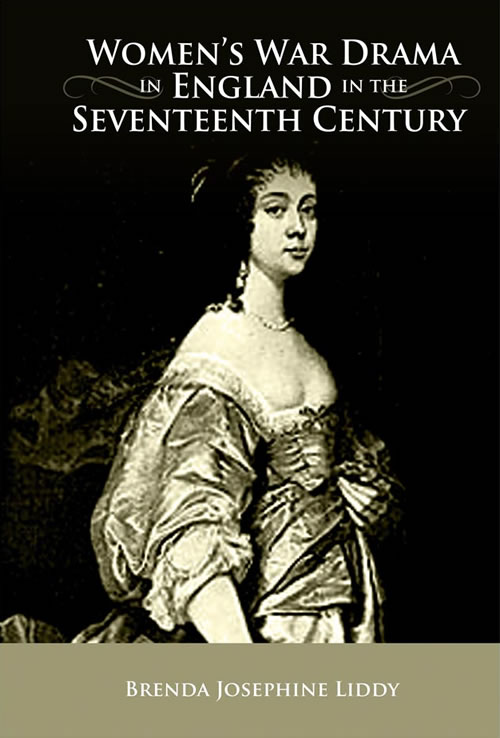 Women's War Drama in England in the Seventeenth Century