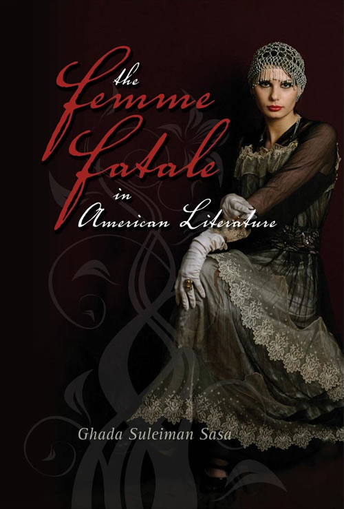 The Femme Fatale in American Literature