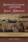 The Nationalization of Latvians and the Issue of Serfdom: