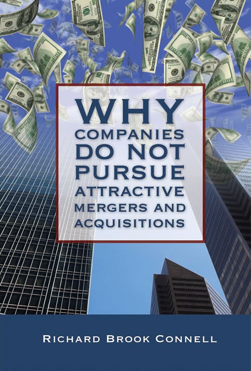Front Cover Why Companies Do Not Pursue Attractive Mergers and Acquisitions