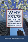 Why Companies Do Not Pursue Attractive Mergers and Acquisitions