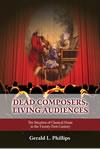 Dead Composers, Living Audiences: