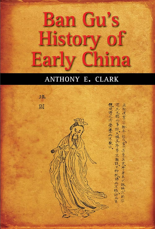 Front Cover Ban Gu's History of Early China