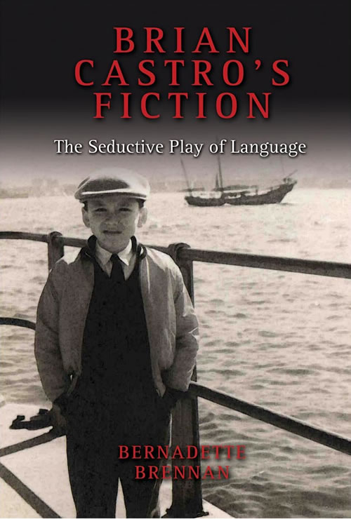 Front Cover Brian Castro's Fiction: The Seductive Play of Language
