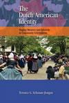 The Dutch American Identity: