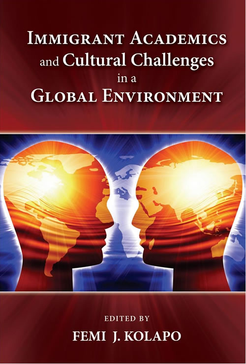 Immigrant Academics and Cultural Challenges in a Global Environment