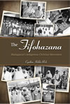The Fifohazana:  Madagascars Indigenous Christian Movement