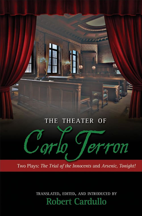 The Theater of Carlo Terron: Two Plays: The Trial of the Innocents and Arsenic, Tonight!