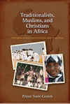 Traditionalists, Muslims, and Christians in Africa: