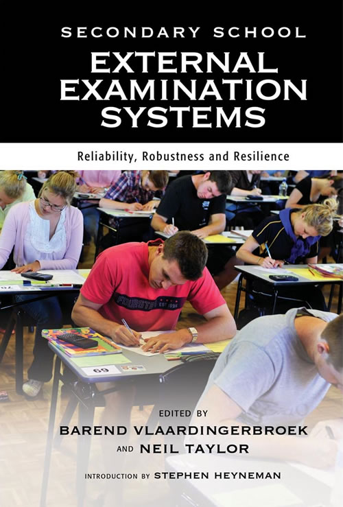 Secondary School External Examination Systems:  Reliability, Robustness and Resilience