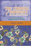 The Chinese of Indonesia and Their Search for Identity: The Relationship Between Collective Memory and the Media