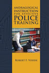 Andragogical Instruction for Effective Police Training