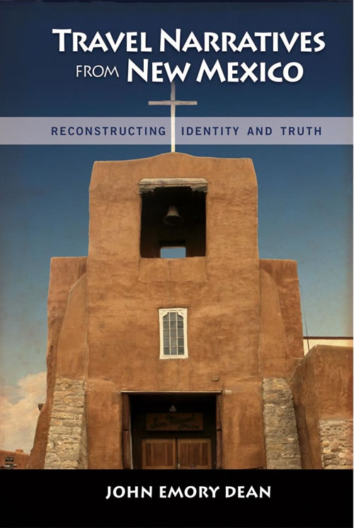 Front Cover Travel Narratives from New Mexico: Reconstructing Identity and Truth