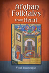 Afghan Folktales from Herat: Persian Texts in Transcription and Translation