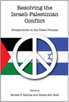 Resolving the Israeli-Palestinian Conflict:  Perspectives on the Peace Process