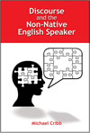 Discourse and the Non-Native English Speaker