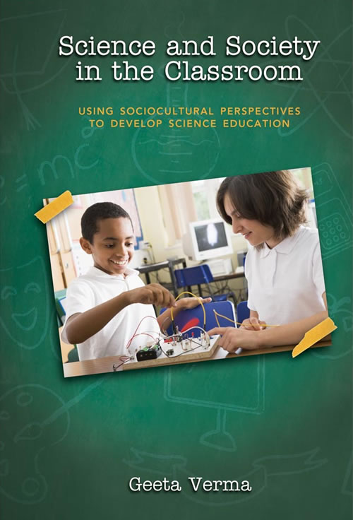 Science and Society in the Classroom: Using Sociocultural Perspectives to Develop Science Education