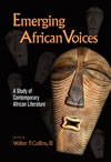 Emerging African Voices: A Study of Contemporary African Literature