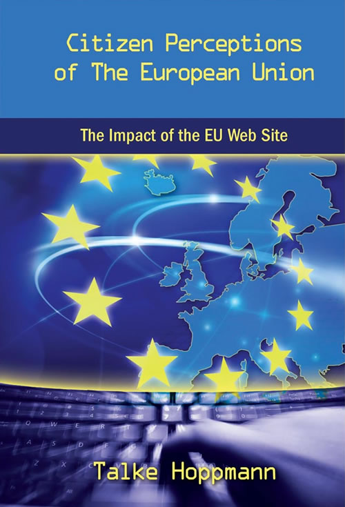 Citizen Perceptions of The European Union: The Impact of the EU Web Site