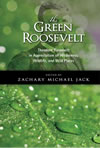 The Green Roosevelt: