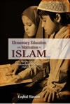 Elementary Education and Motivation in Islam: Perspectives of Medieval Muslim Scholars, 750–1400 CE