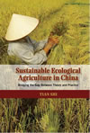 Sustainable Ecological Agriculture in China: