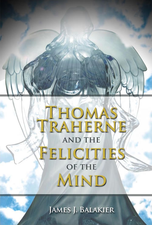 Front Cover Thomas Traherne and the Felicities of the Mind