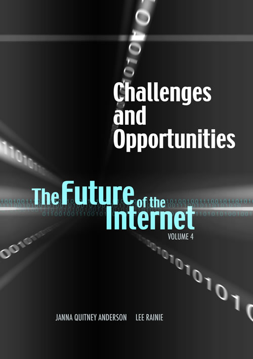 Front Cover of Challenges and Opportunities: The Future of the Internet, Volume 4