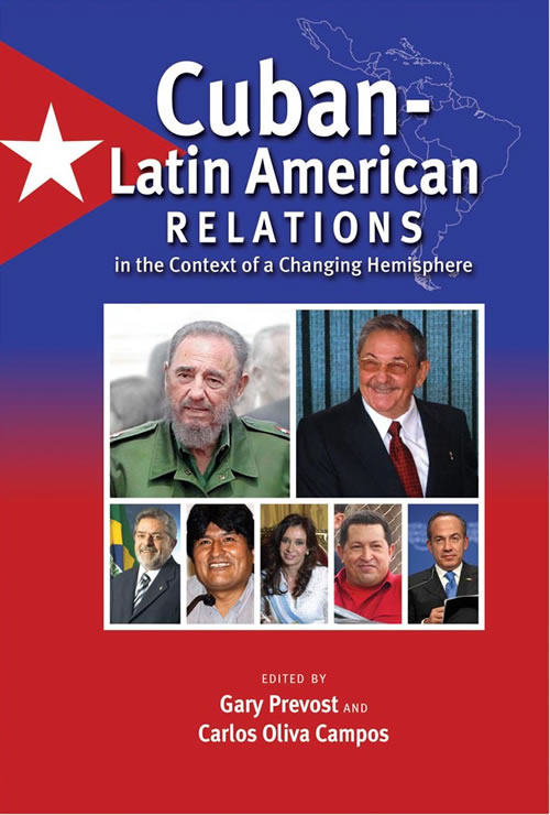 Front Cover Cuban–Latin American Relations in the Context of a Changing Hemisphere