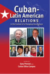 Cuban–Latin American Relations in the Context of a Changing Hemisphere