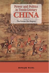 Power and Politics in Tenth-Century China: