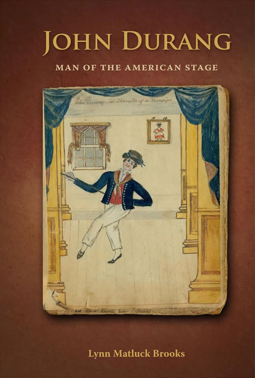 John Durang:  Man of the American Stage