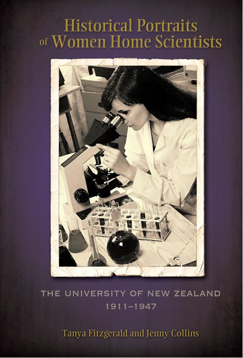 Historical Portraits of Women Home Scientists:  The University Of New Zealand, 1911–1947