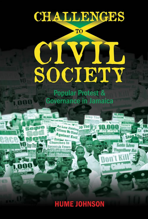 Front Cover Challenges to Civil Society: Popular Protest &  Governance in Jamaica