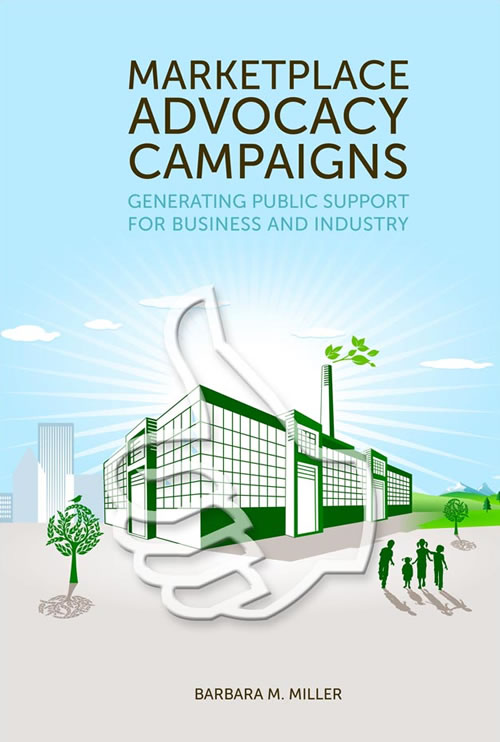Marketplace Advocacy Campaigns: Generating Public Support for Business and Industry