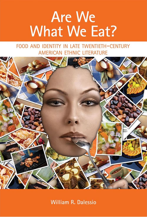 Are We What We Eat?  Food and Identity in Late Twentieth-Century American Ethnic Literature