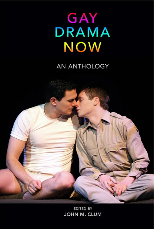 Front Cover Gay Drama Now: An Anthology