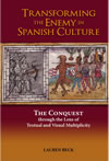 Transforming the Enemy in Spanish Culture: