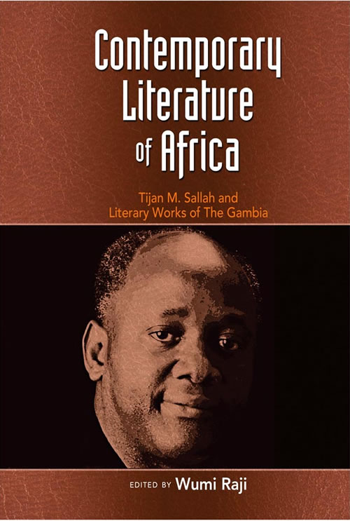 Contemporary Literature of Africa:  Tijan M. Sallah and Literary Works of The Gambia