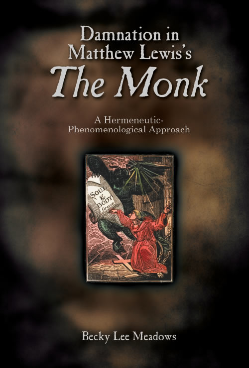Damnation in Matthew Lewis's <i>The Monk</i>:  A Hermeneutic-Phenomenological Approach