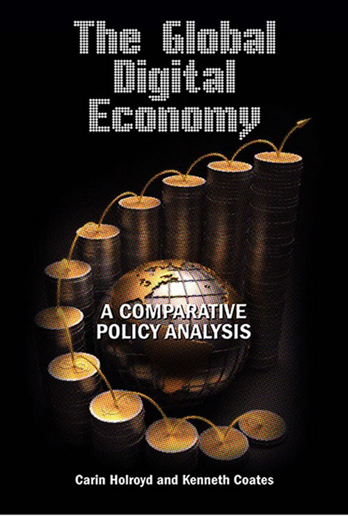Front Cover The Global Digital Economy: A Comparative Policy Analysis