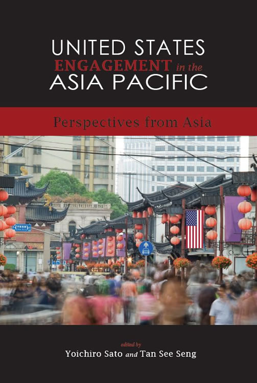 United States Engagement in the Asia Pacific: Perspectives from Asia