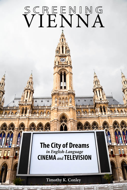 Front Cover Screening Vienna: The City of Dreams in English-Language Cinema and Television
