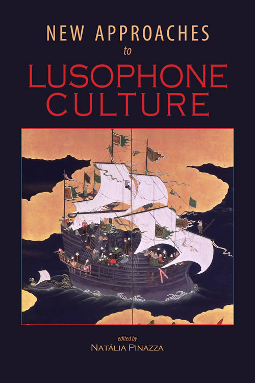 Front Cover New Approaches to Lusophone Culture