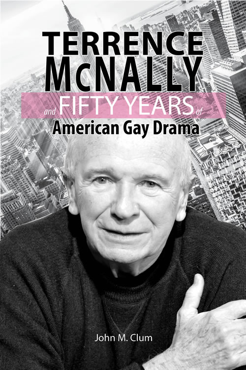 Front Cover Terrence McNally and Fifty Years of American Gay Drama